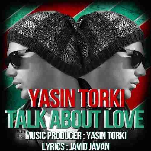 دانلود آهنگ یاسین ترکی به نام از عشق صحبت کن