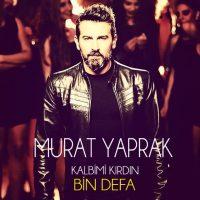 دانلود آهنگ مراد یاپراک به نام Kalbimi Kirdin Bin Defa