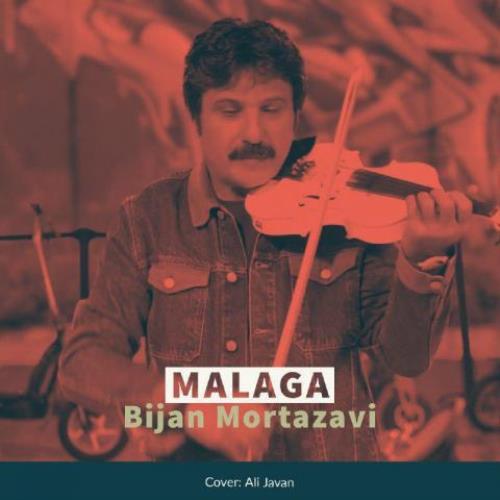 دانلود آهنگ بیژن مرتضوی به نام مالاگا