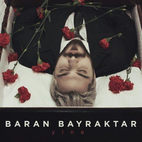 دانلود آهنگ ترکی Baran Bayraktar به نام Yine
