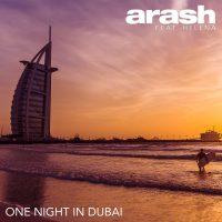 دانلود آهنگ آرش و هلنا به نام یک شب در دبی
